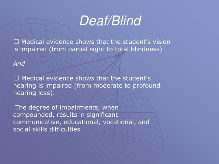 Deaf/Blind