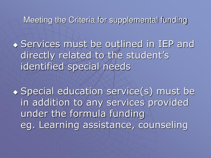 Meeting the Criteria for supplemental funding