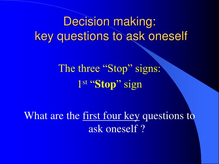 Decision making: