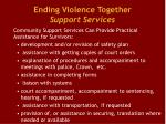 ending violence together support services1