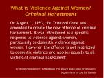 what is violence against women criminal harassment