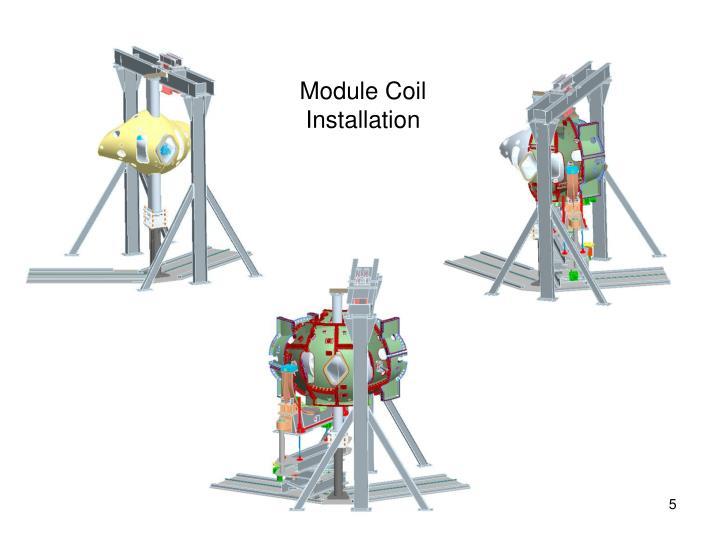 Module Coil Installation
