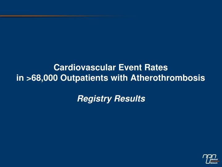 Cardiovascular Event Rates