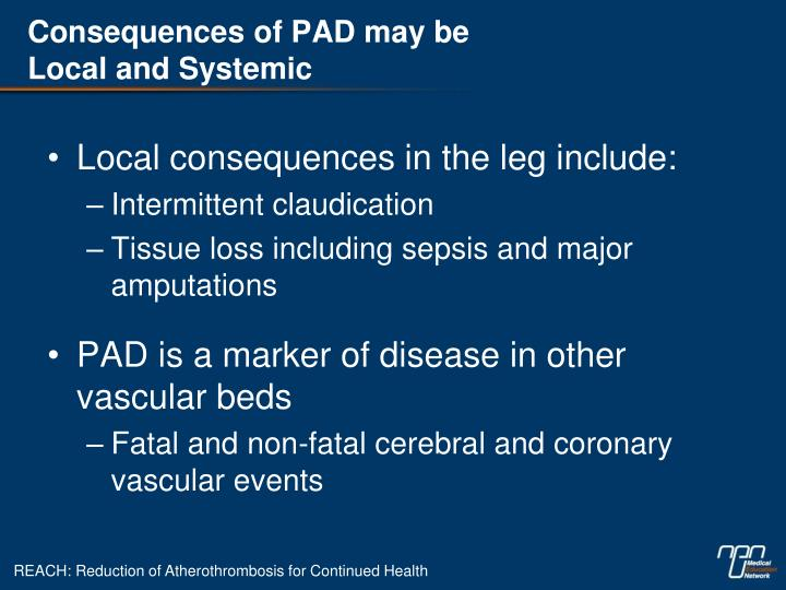 Consequences of PAD may be