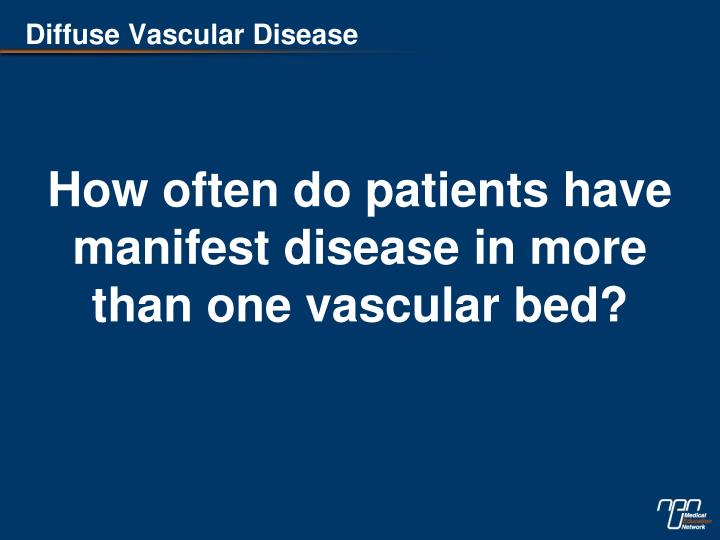Diffuse Vascular Disease