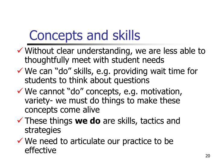 Concepts and skills