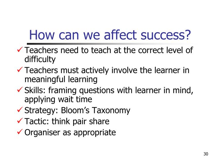 How can we affect success?
