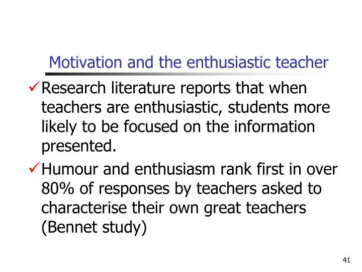 Motivation and the enthusiastic teacher