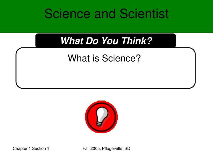 Science and scientist