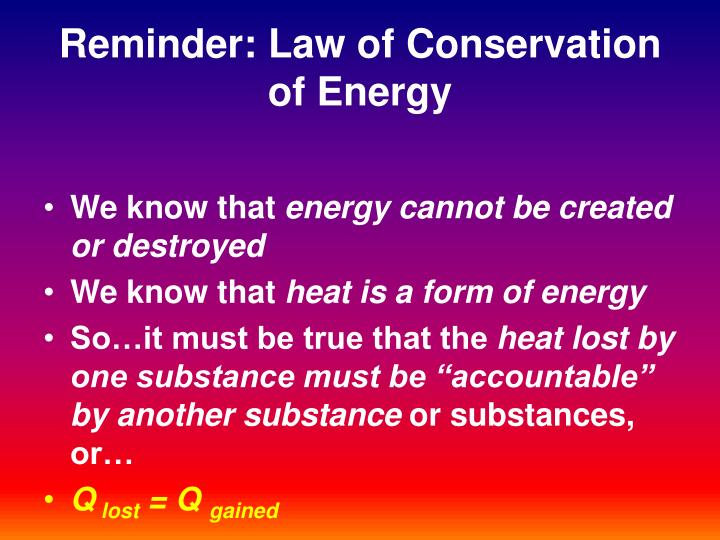 Reminder: Law of Conservation of Energy