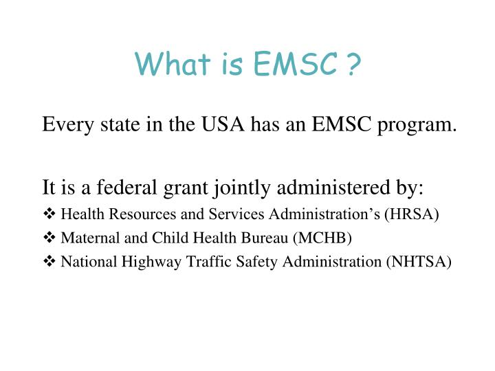 What is EMSC ?