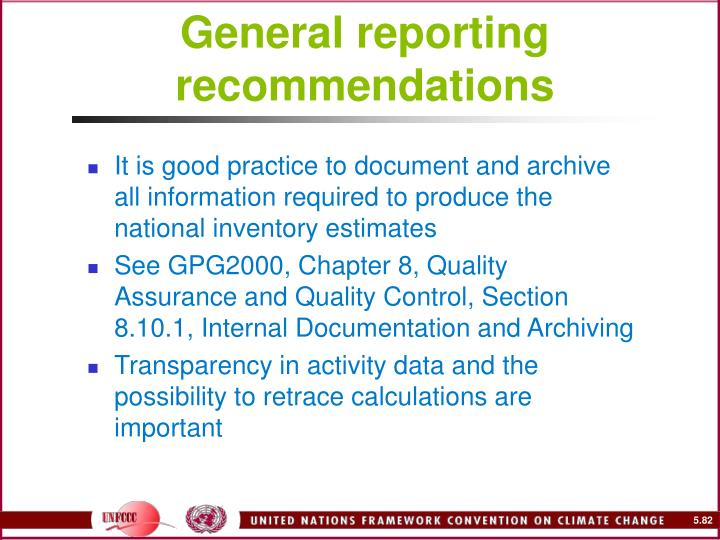 General reporting recommendations