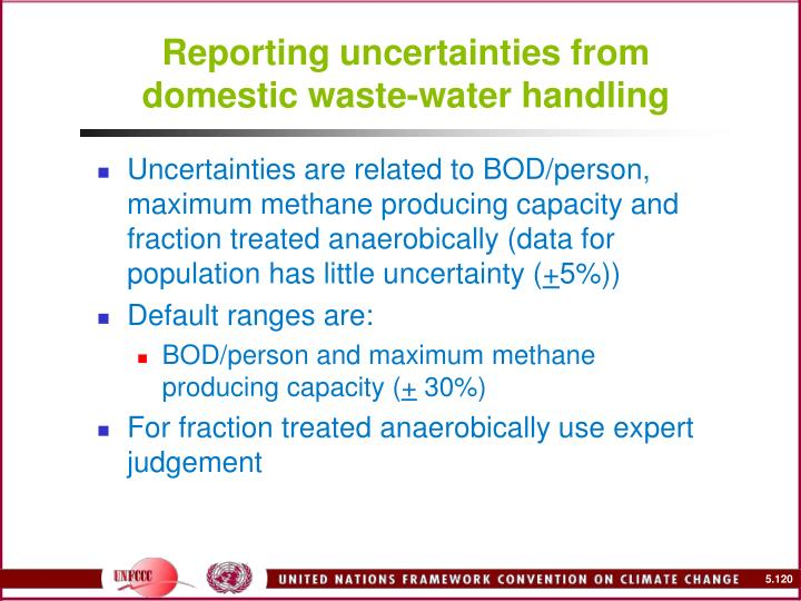 Reporting uncertainties from domestic waste-water handling