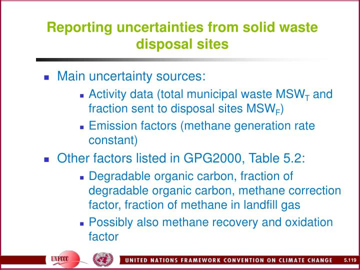 Reporting uncertainties from solid waste disposal sites