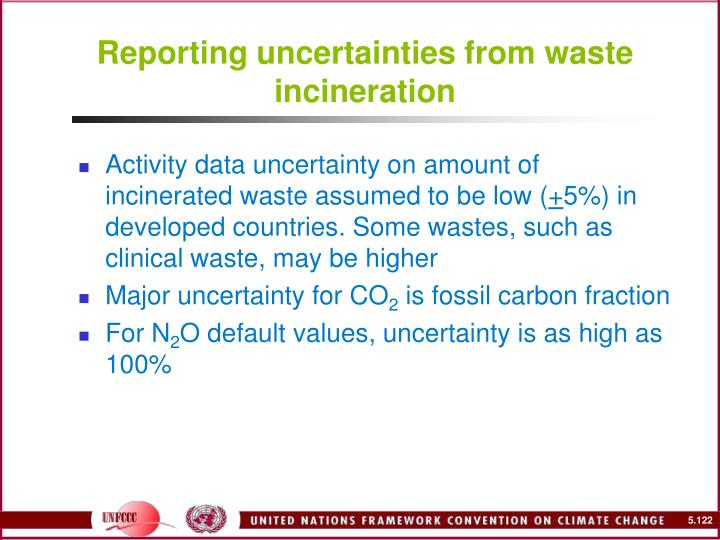 Reporting uncertainties from waste incineration
