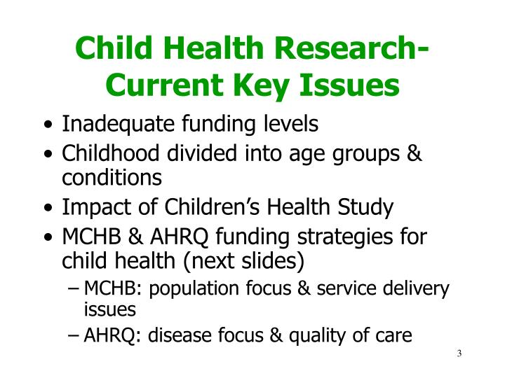 Child Health Research- Current Key Issues