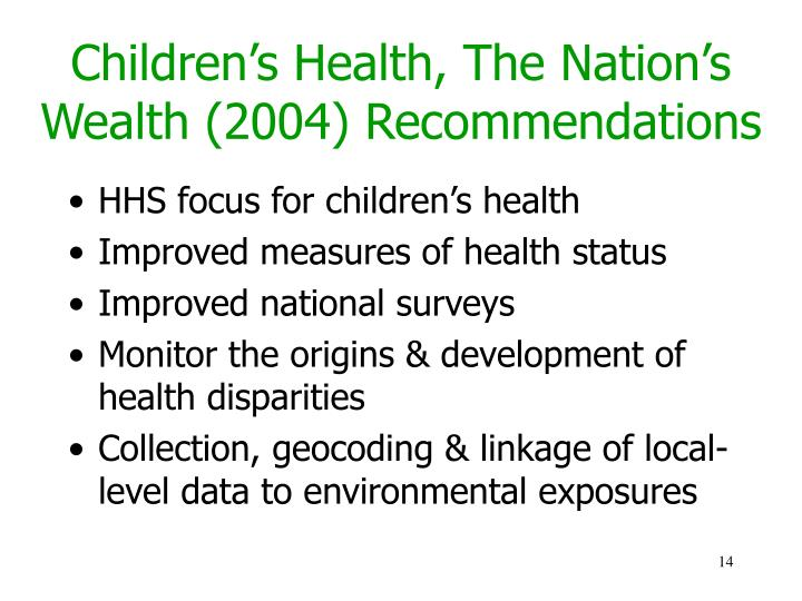 Children's Health, The Nation's Wealth (2004) Recommendations