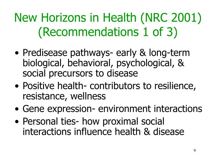 New Horizons in Health (NRC 2001) (Recommendations 1 of 3)