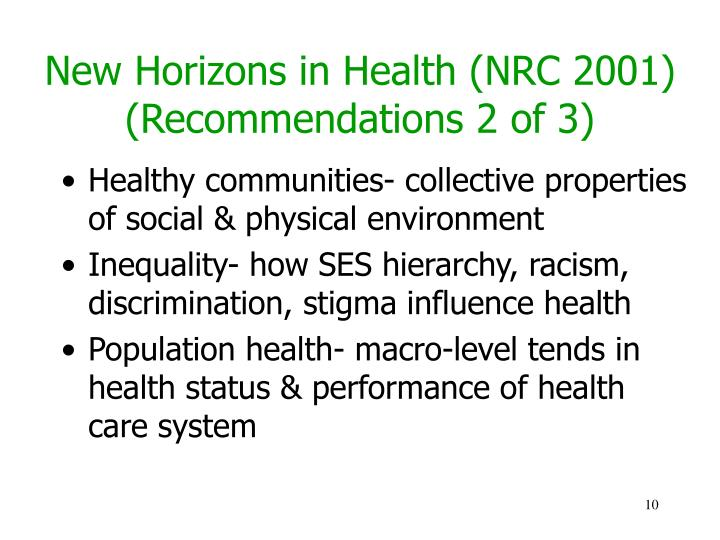 New Horizons in Health (NRC 2001) (Recommendations 2 of 3)