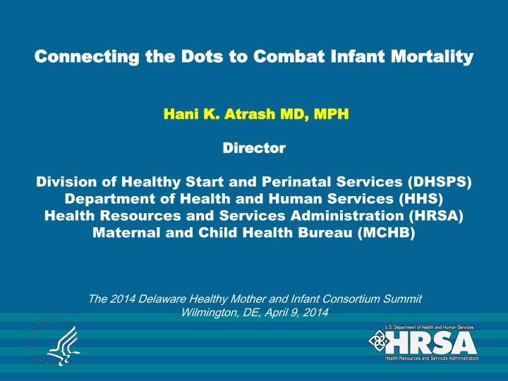 Connecting the Dots to Combat Infant Mortality