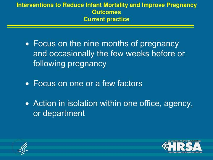 Interventions to Reduce Infant Mortality and Improve Pregnancy Outcomes