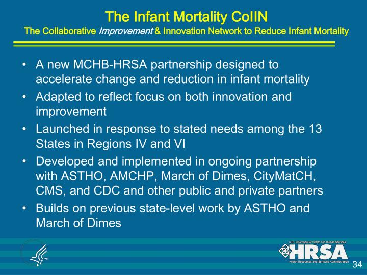 A new MCHB-HRSA partnership designed to accelerate change and reduction in infant mortality