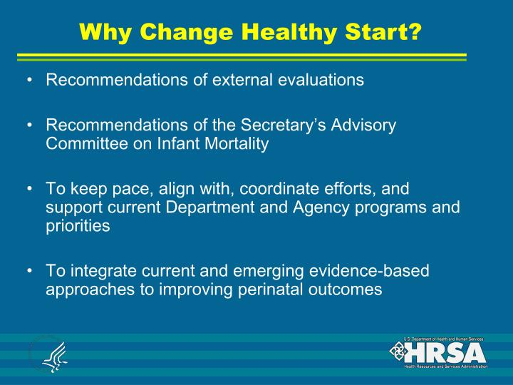 Why Change Healthy Start?
