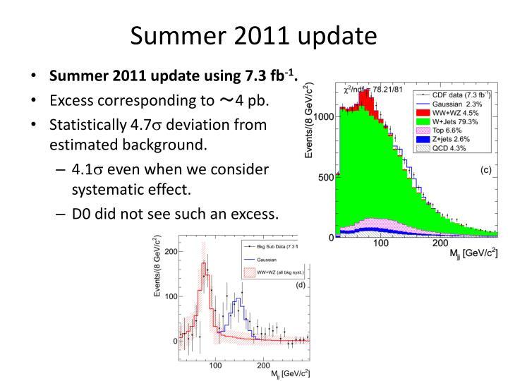 Summer 2011 update