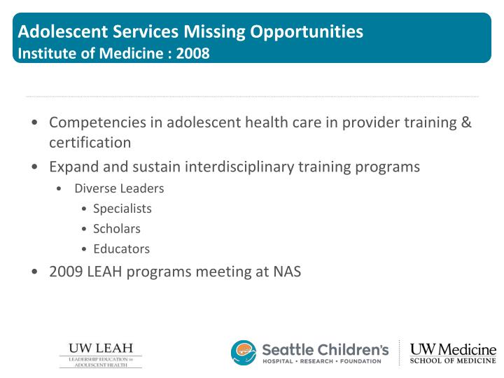 Adolescent Services Missing Opportunities