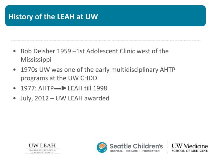 History of the LEAH at UW