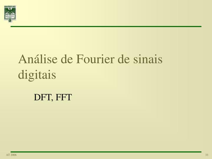 Análise de Fourier de sinais digitais