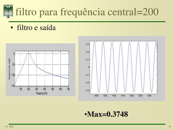 filtro para frequência central=200