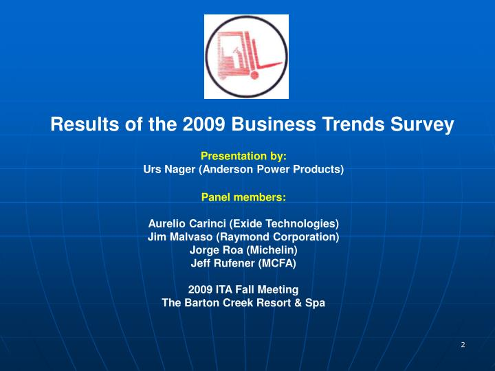 Results of the 2009 Business Trends Survey