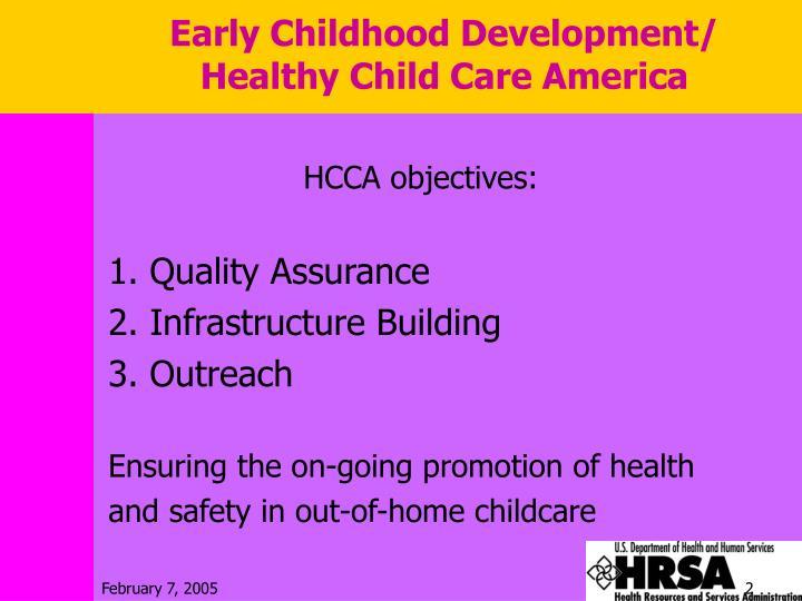 Early Childhood Development/