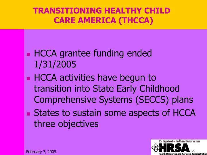 TRANSITIONING HEALTHY CHILD CARE AMERICA (THCCA)