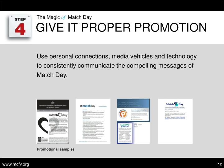 Give it Proper Promotion