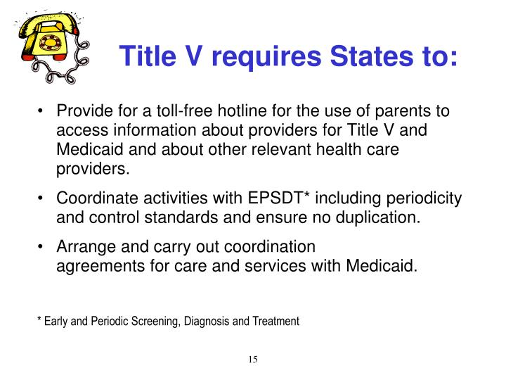 Title V requires States to:
