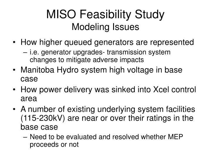 MISO Feasibility Study