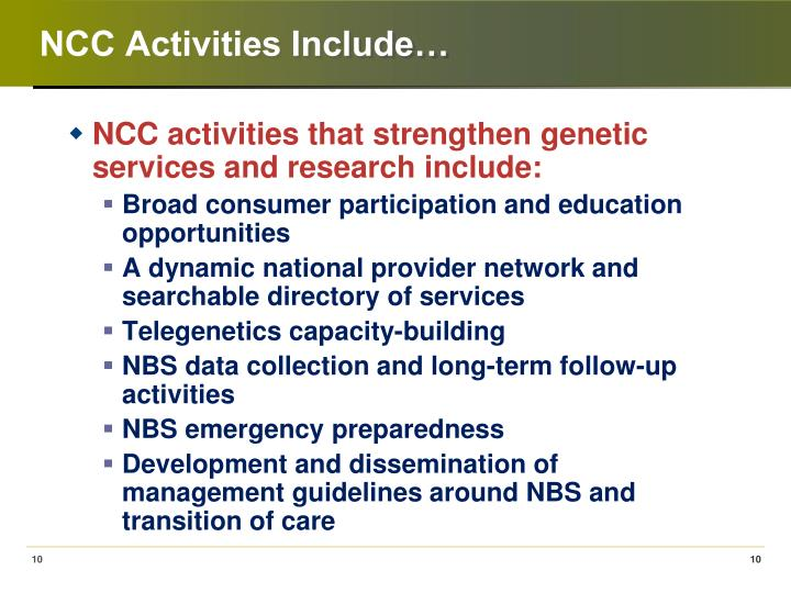 NCC Activities Include…