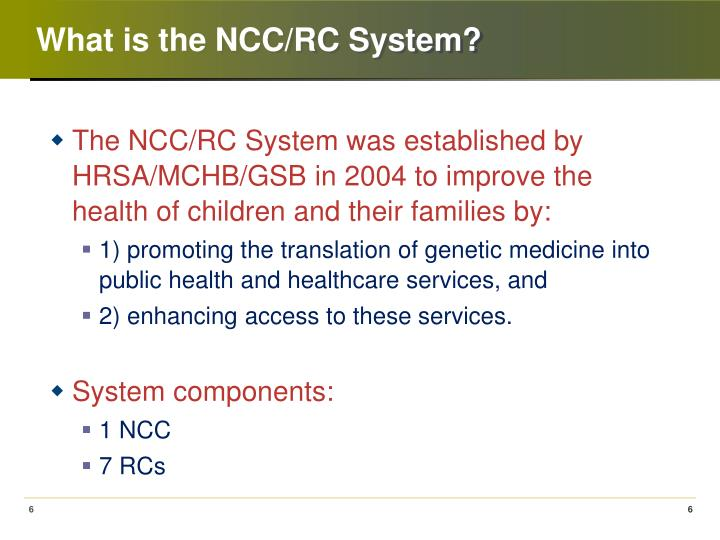 What is the NCC/RC System?