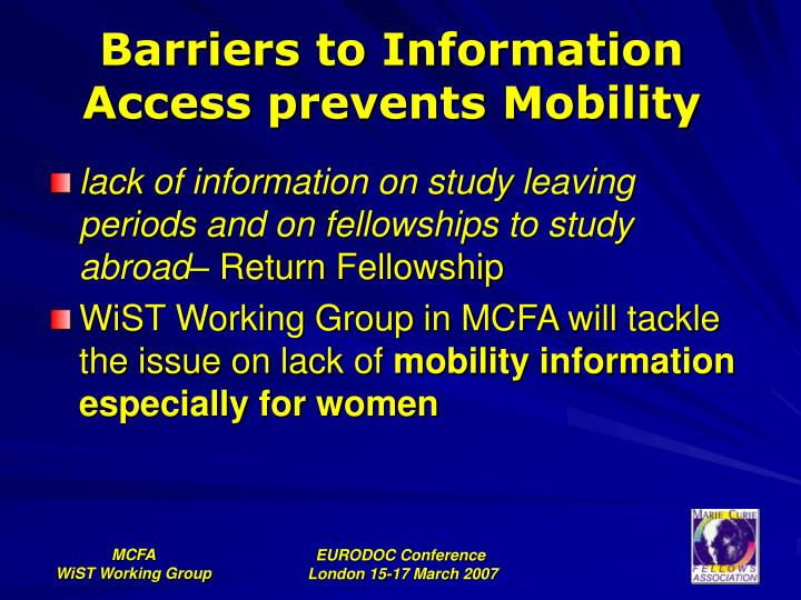 Barriers to Information Access prevents Mobility