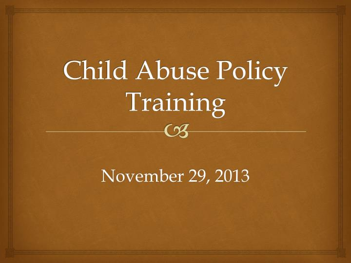 Child abuse policy training