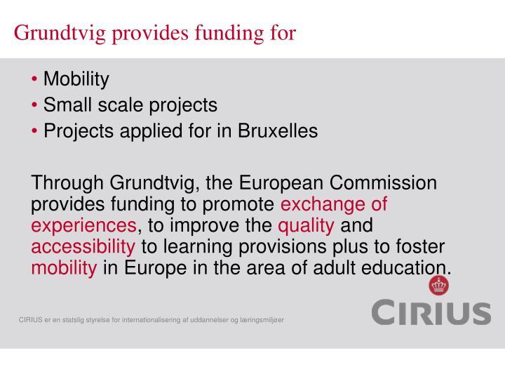 Grundtvig provides funding for
