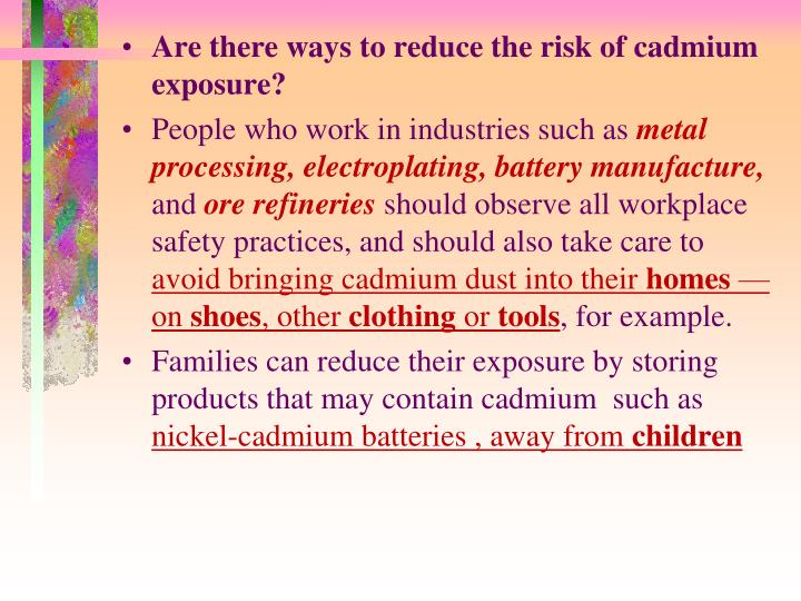 Are there ways to reduce the risk of cadmium exposure?