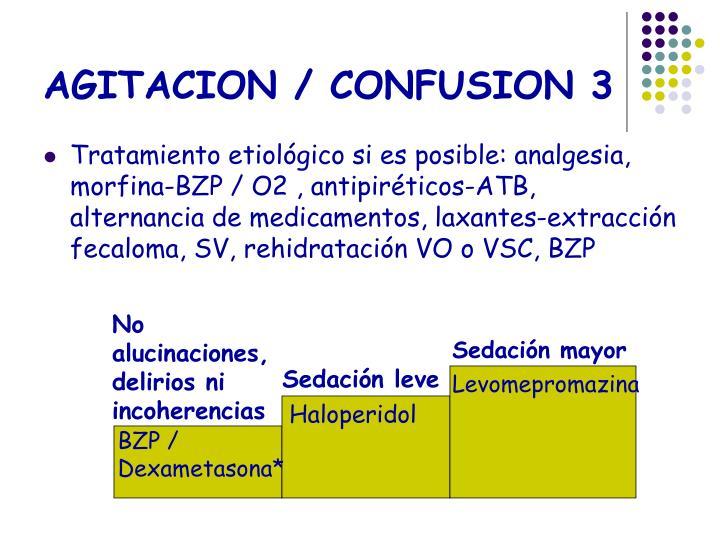 AGITACION / CONFUSION 3