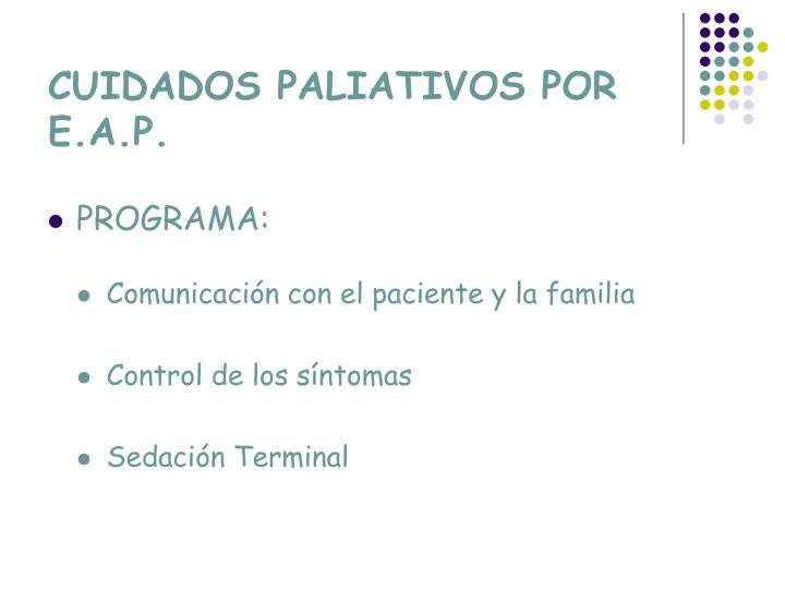 CUIDADOS PALIATIVOS POR E.A.P.