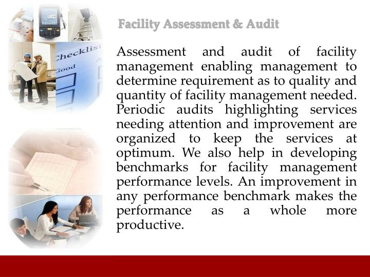 Facility Assessment & Audit