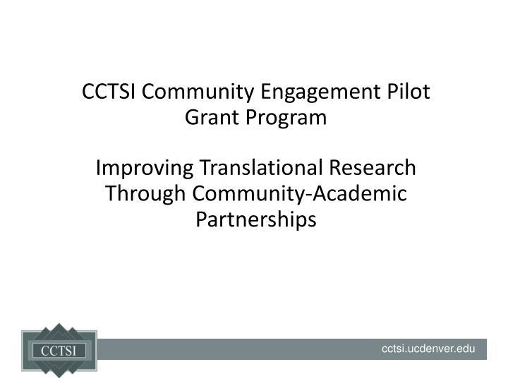 CCTSI Community Engagement Pilot Grant Program