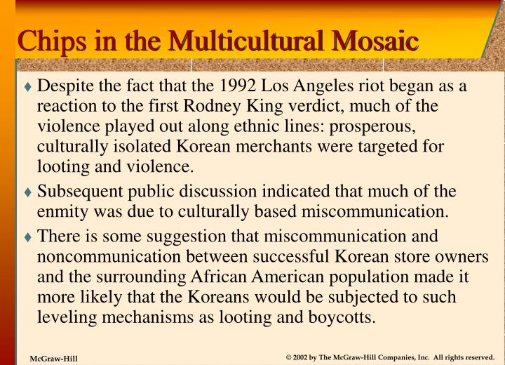 Chips in the Multicultural Mosaic