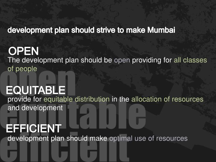 development plan should strive to make Mumbai